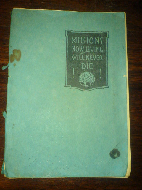 Millions Now Living Will Never Die cover